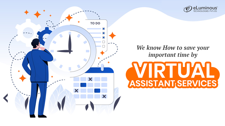 We-know-How-to-save-your-important-time-by-Virtual-Assistant-services-VA