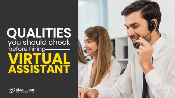 Qualities-you-should-check-before-hiring-Virtual-Assistant