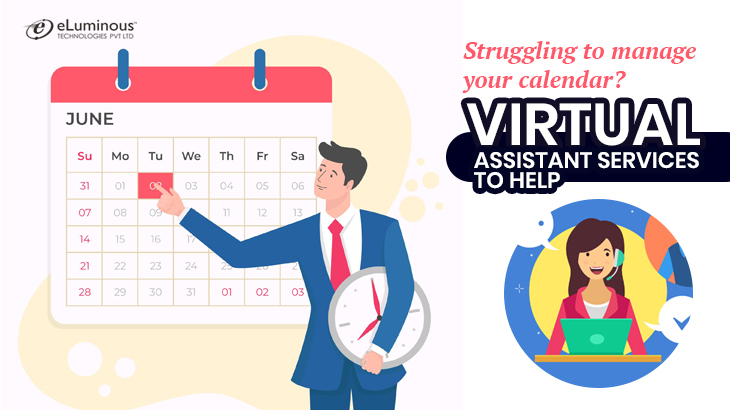 Why Virtual Assistants are necessary to manage calendar
